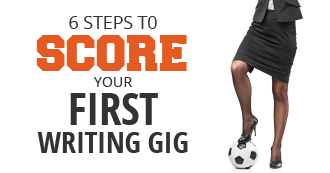 6 Steps to score your first writing gig. Makealivingwriting.com