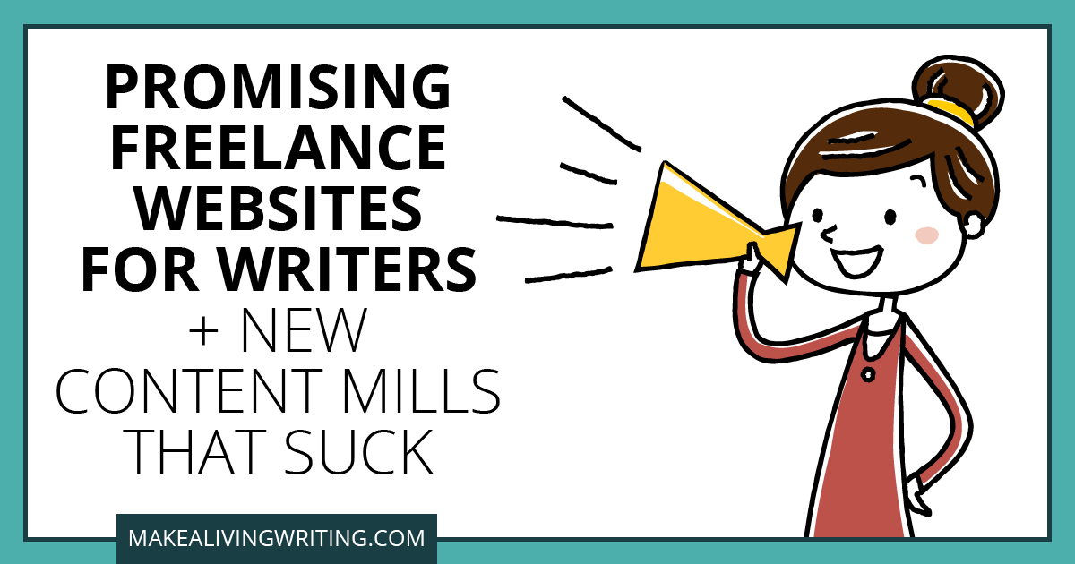 Promise Freelance Website for Writers + New Content Mills that Suck. Makelivingwriting.com